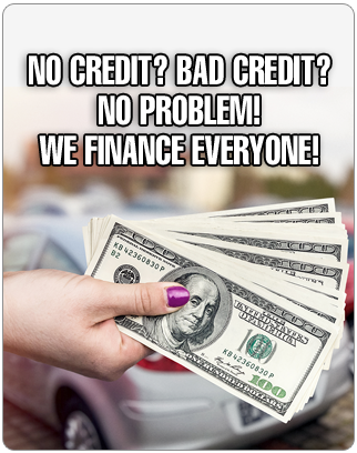 no credit? bad credit? no problem!